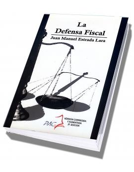 La Defensa Fiscal - Conceptos, teorías y procedimientos