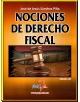 Nociones de Derecho Fiscal - Edición 10
