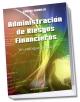 Administración de riesgos financieros