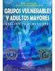 Grupos Vulnerables y Adultos Mayores