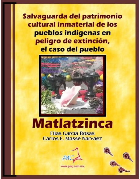 Salvaguarda del patrimonio cultural inmaterial de los pueblos indígenas en peligro de extinción, el caso del pueblo