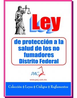 Ley de Protección a la Salud de los no fumadores para el Distrito Federal