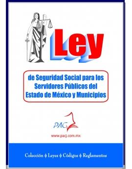 Ley de Seguridad Social para los Servidores Públicos del Estado de México y Municipios - ISSEMYM