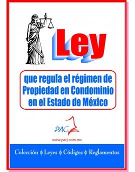 Ley que regula el Régimen de Propiedad en Condominio en el Estado de México