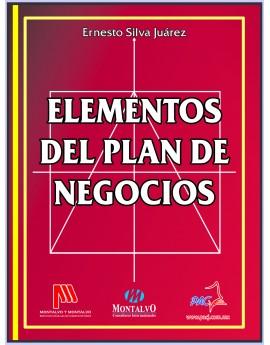 ELEMENTOS DEL PLAN DE NEGOCIOS- 1a. Edición.