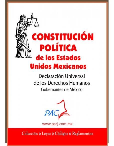 CONSTITUCIÓN POLÍTICA DE LOS ESTADOS UNIDOS MEXICANOS-DUDH- Todos los gobernantes