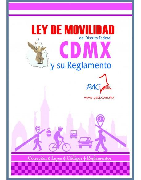 LEY DE MOVILIDAD DEL DISTRITO FEDERAL Y SU REGLAMENTO