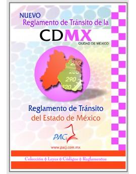 REGLAMENTO DE TRÁNSITO DEL DISTRITO FEDERAL Y REGLAMENTO DE TRÁNSITO DEL ESTADO DE MÉXICO.