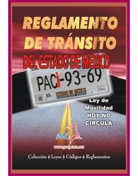 REGLAMENTO DE TRÁNSITO DEL ESTADO DE MÉXICO Y LEY DE MOVILIDAD/ HOY NO CIRCULA