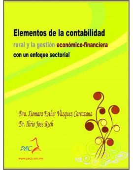 ELEMENTOS DE LA CONTABILIDAD RURAL Y LA GESTIÓN ECONÓMICO- FINANCIERA CON UN ENFOQUE SECTORIAL