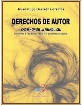 DERECHOS DE AUTOR- know- how en la franquicia/ El conocimiento de còmo se realizan cada uno de los procedimientos