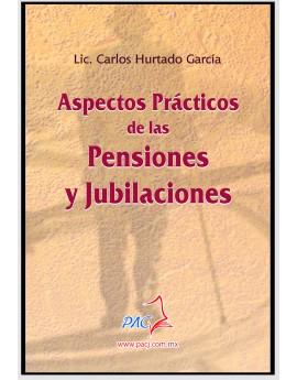 ASPECTOS PRÁCTICOS DE LAS PENSIONES Y JUBILACIONES