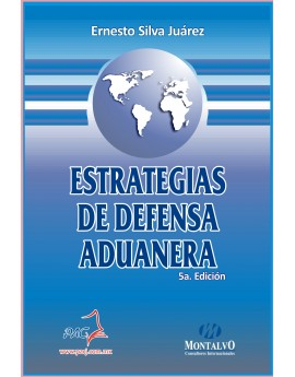 Estrategias de Defensa Aduanera
