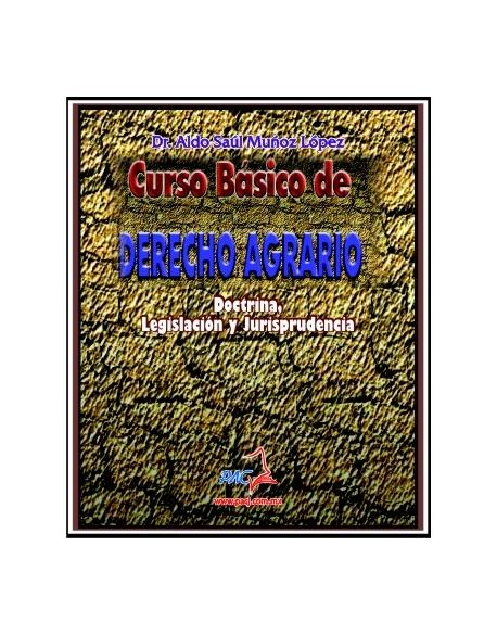 Curso Básico de Derecho Agrario (doctrina, legislación y jurisprudencia)
