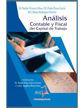 ANÁLISIS CONTABLE Y FISCAL DEL CAPITAL DEL TRABAJO- 1ra edición 2018.