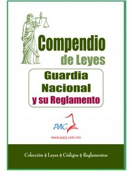 Compendio de Leyes de la Guardia Nacional y su Reglamento