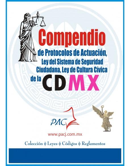 Compendio de Protocolos de Actuación, Ley de Seguridad Pública, Cultura Cívica y Primer respondiente
