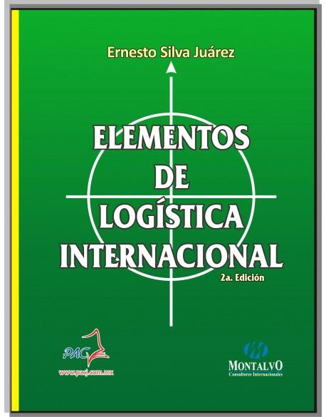 Elementos de logística Internacional 2a. Edición