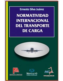 NORMATIVIDAD INTERNACIONAL DE TRANSPORTE DE CARGA