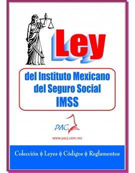 Ley del Instituto Mexicano del Seguro Social IMSS