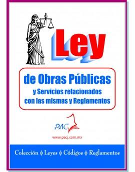 Ley de Obras Públicas y Servicios Relacionados con las mismas y Ley de adquisiciones...