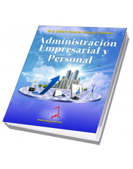 Administración Empresarial y Personal