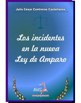 Los incidentes en la nueva Ley de Amparo