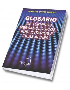 Glosario de términos mercadológicos publicitarios e ideas afines