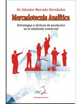 Mercadotecnia Analítica - Estrategias y tácticas de productos en el ambiente comercial