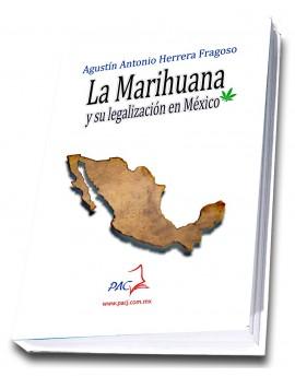 La Marihuana y su Legalización en México