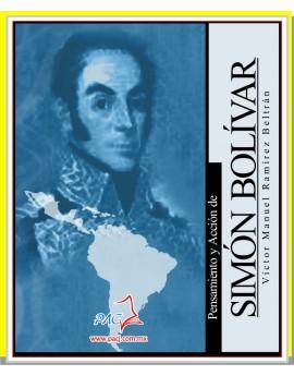 Pensamiento y Acción de Simón Bolívar