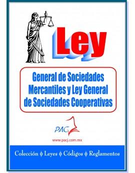Ley General de Sociedades Mercantiles y Ley General de Sociedades Cooperativas