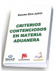 Criterios Contenciosos en Materia Aduanera