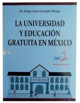 La Universidad y Educación Gratuita en México