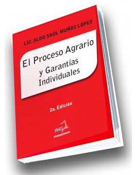 El Proceso Agrario y las Garantías Individuales